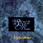 THE 3RD AND THE MOTAL / Nightswan