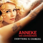 ANNEKE VAN GIERSBERGEN / Everything Is Changing