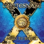 WHITESNAKE / Good To Be Bad