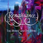 RENAISSANCE / The Mystic and the Muse