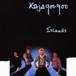 KAJAGOOGOO / Islands