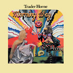 TRADER HORNE / Morning Way
