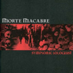 MORTE MACABRE / Symphonic Holocaust