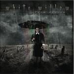 WHITE WILLOW / Storm Season