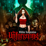 WITHIN TEMPTATION / The Unforgiving