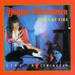 YNGWIE MALMSTEEN / Trial by Fire