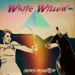 WHITE WILLOW / Animal Magnetism