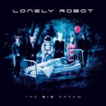 LONELY ROBOT / The Big Dream